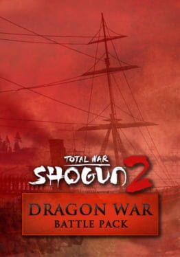 Total War: Shogun 2 – Dragon War Battle Pack