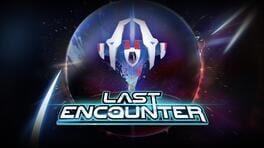 Last Encounter