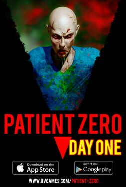 Patient Zero: Day One