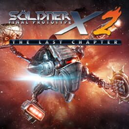 SÖLDNER-X 2: The Last Chapter