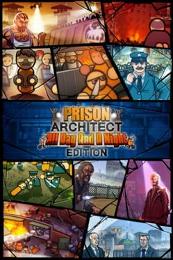 Prison Architect: All Day And A Night Edition