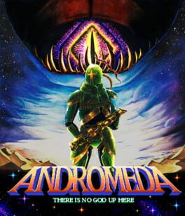ANDROMEDA: There is no god up here
