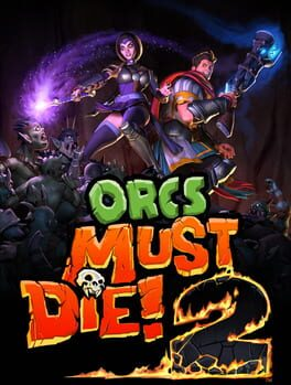 Orcs Must Die! 2