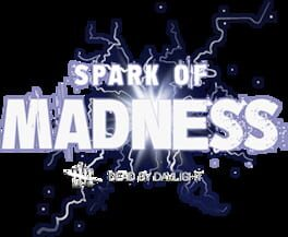 Dead by Daylight – Spark of Madness Chapter