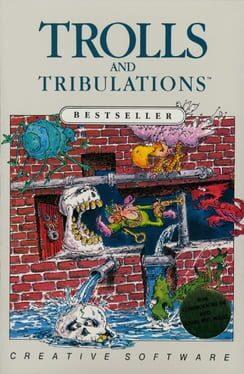Trolls and Tribulations