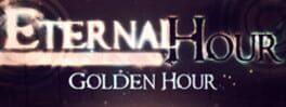 Eternal Hour: Golden Hour