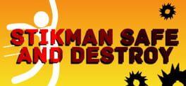 Stickman Safe and Destroy
