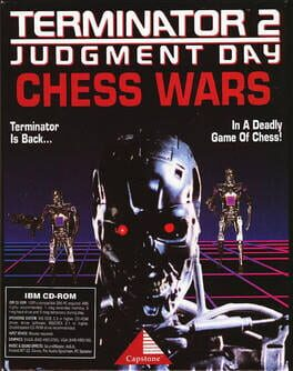 Terminator 2: Judgement Day – Chess Wars