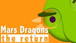 MARS DRAGONS THE RETURN