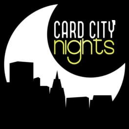 Card City Nights