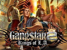 Gangstar 2: Kings of L.A