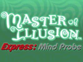 Master of Illusion Express: Mind Probe