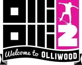OlliOlli2: Welcome to Olliwood