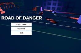 ROAD OF DANGER