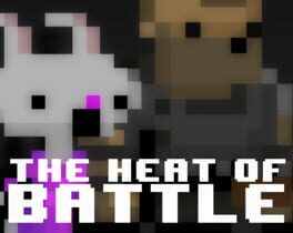 The Heat Of Battle