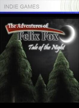 The Adventures of Felix Fox: Tale of the Night