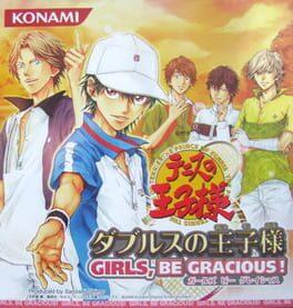 Tennis no Ouji-sama: Doubles no Ouji-sama – Girls, be Gracious!