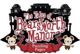 The Tales of Bearsworth Manor: Puzzling Pages