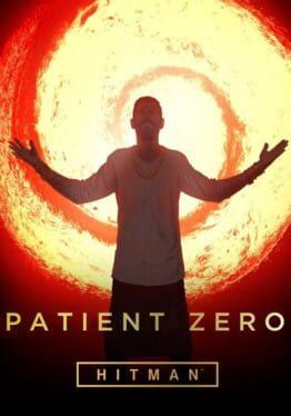 HITMAN – Patient Zero