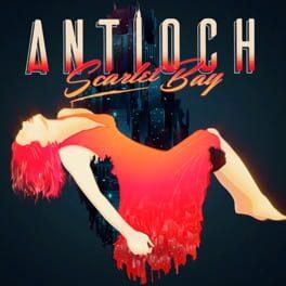 Antioch: Scarlet Bay
