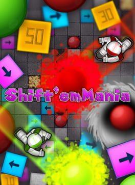 Shift Em Mania