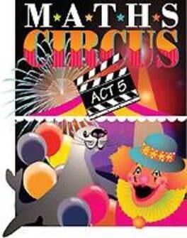 Maths Circus Act 5