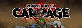 Zombie Killer Carnage