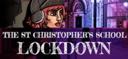 The St Christopher's School Lockdown