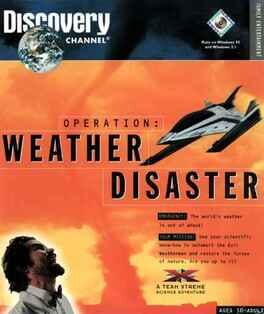 Team Xtreme: Operation Weather Disaster