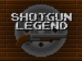 Shotgun Legend