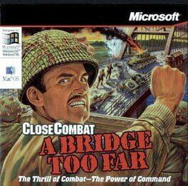 Close Combat: A Bridge Too Far