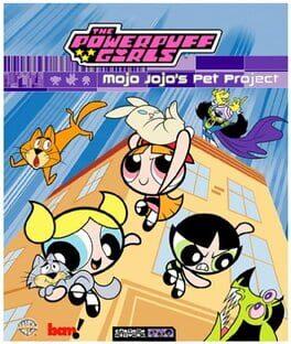 Powerpuff Girls: Mojo's Pet Project