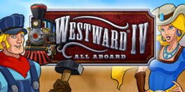 Westward IV – All Aboard