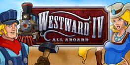 Westward IV – All Aboard
