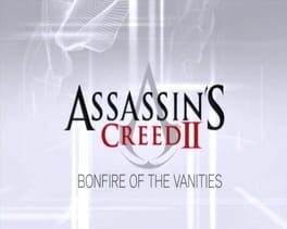 Assassin's Creed II: Bonfire of the Vanities