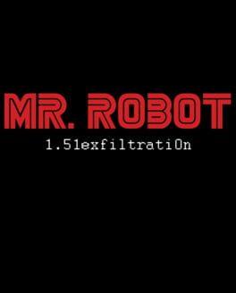 Mr. Robot: 1.51exfiltratiOn