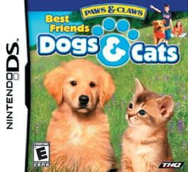 Paws & Claws Best Friends: Dogs & Cats