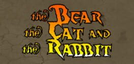 The Bear, the Cat and the Rabbit