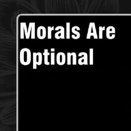Morals Are Optional