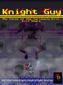 Knight Guy: The Curse of the Seriously Evil, Evil Doers