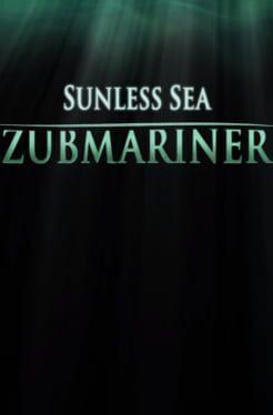 Sunless Sea: Zubmariner