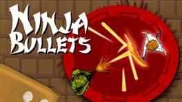 Ninja Bullets