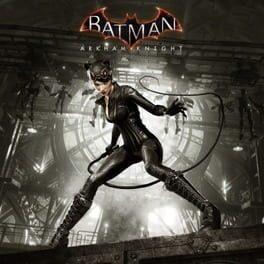 Batman: Arkham Knight – Catwoman's Revenge