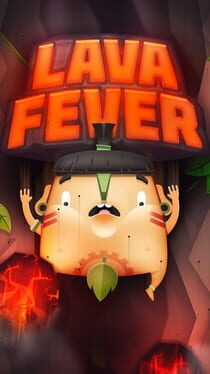 Lava Fever