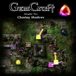 GemCraft Chapter Two: Chasing Shadows