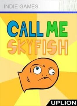 Call Me Skyfish