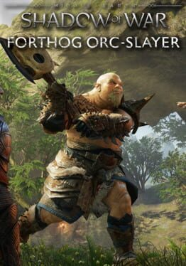 Middle-earth: Shadow of War – Forthog Orcslayer