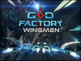 GoD Factory: Wingmen