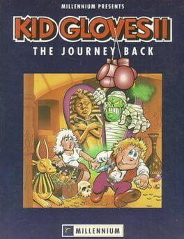 Kid Gloves II: The Journey Back