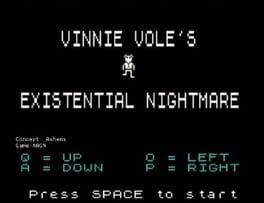 Vinnie Vole's Existential Nightmare